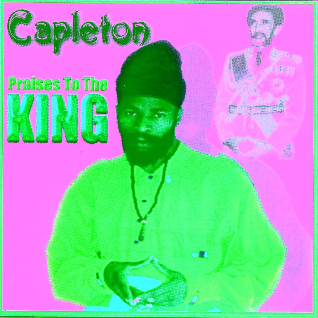 Praises To The King by Capleton - Pandora