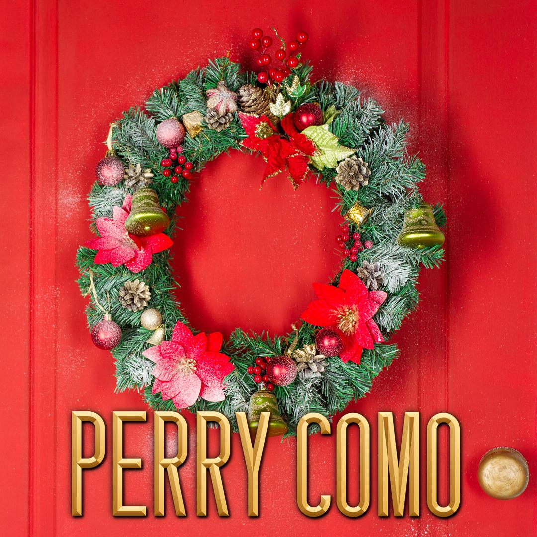 Perry Como Christmas.There S No Christmas Like A Home Christmas By Perry Como