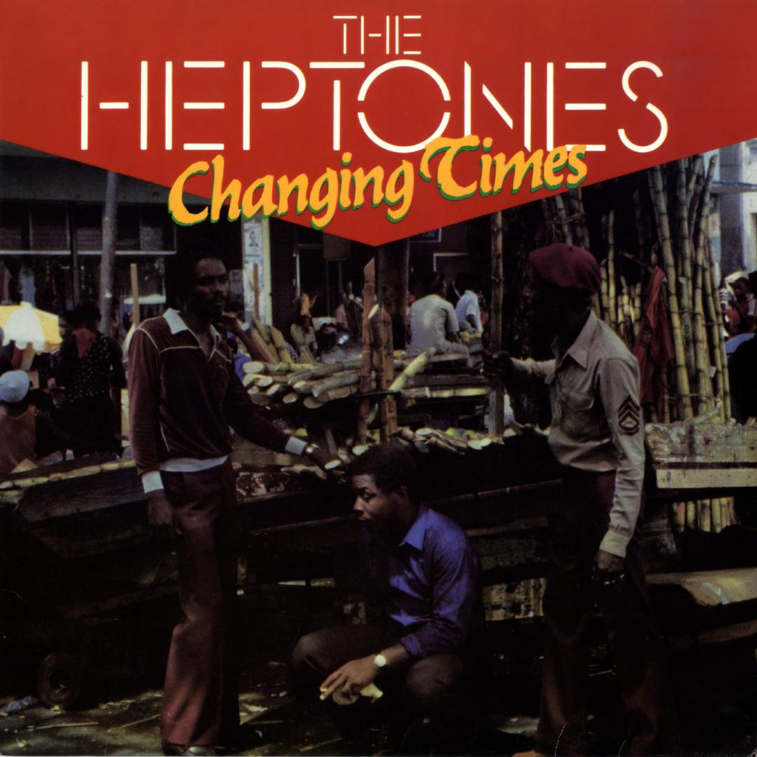 Changing Times by The Heptones - Pandora
