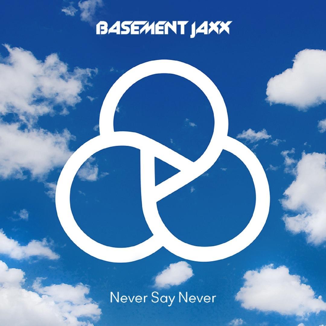 sc 1 st  Pandora & Never Say Never by Basement Jaxx - Pandora