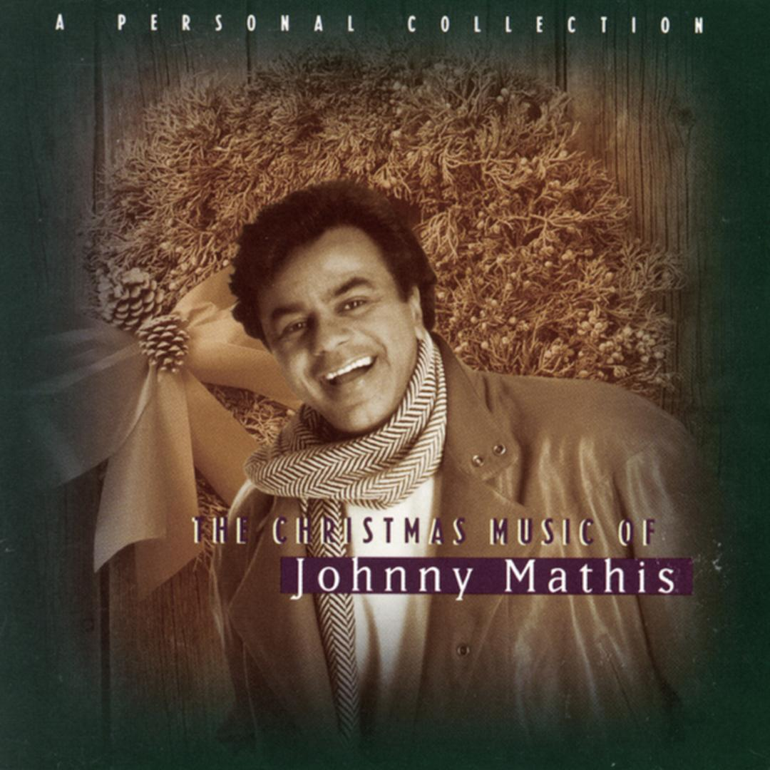The Christmas Music Of Johnny Mathis by Johnny Mathis (Holiday ...