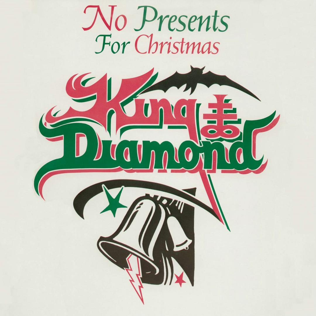 No Presents For Christmas (Single) by King Diamond (Holiday) - Pandora