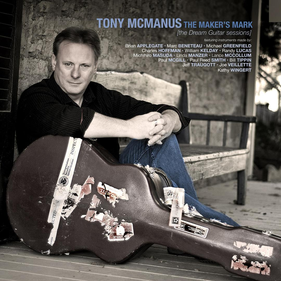 Inveran/The Devil In The Kitchen/Locheilu0027s Away To France · Tony  McManusFrom The Album The Makeru0027s Mark (The Dream Guitar Sessions)