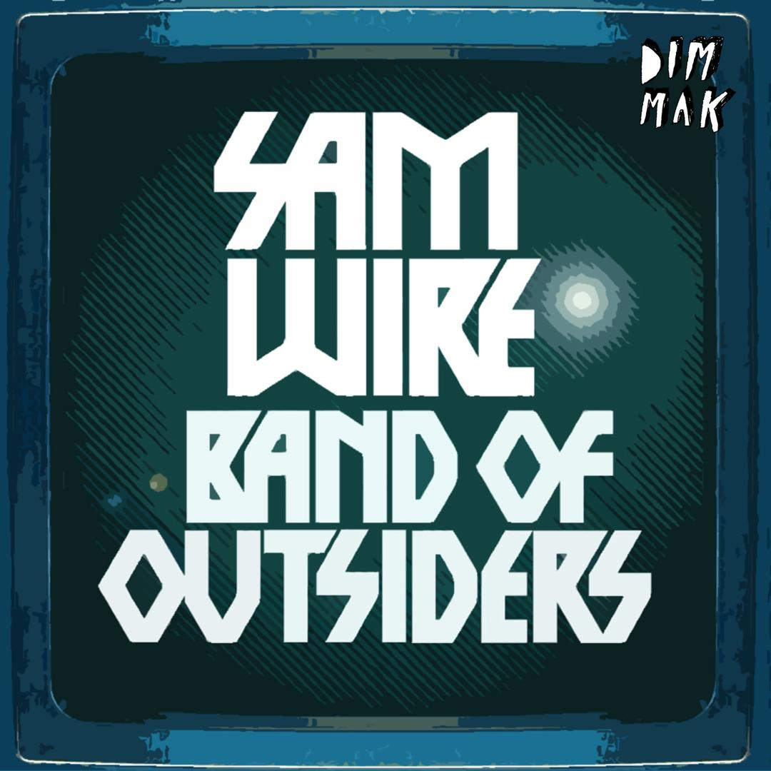 Band Of Outsiders by Sam Wire - Pandora