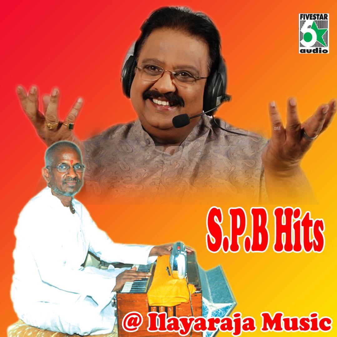 S P B Hits At Ilayaraja Music by S P  Balasubrahmanyam - Pandora