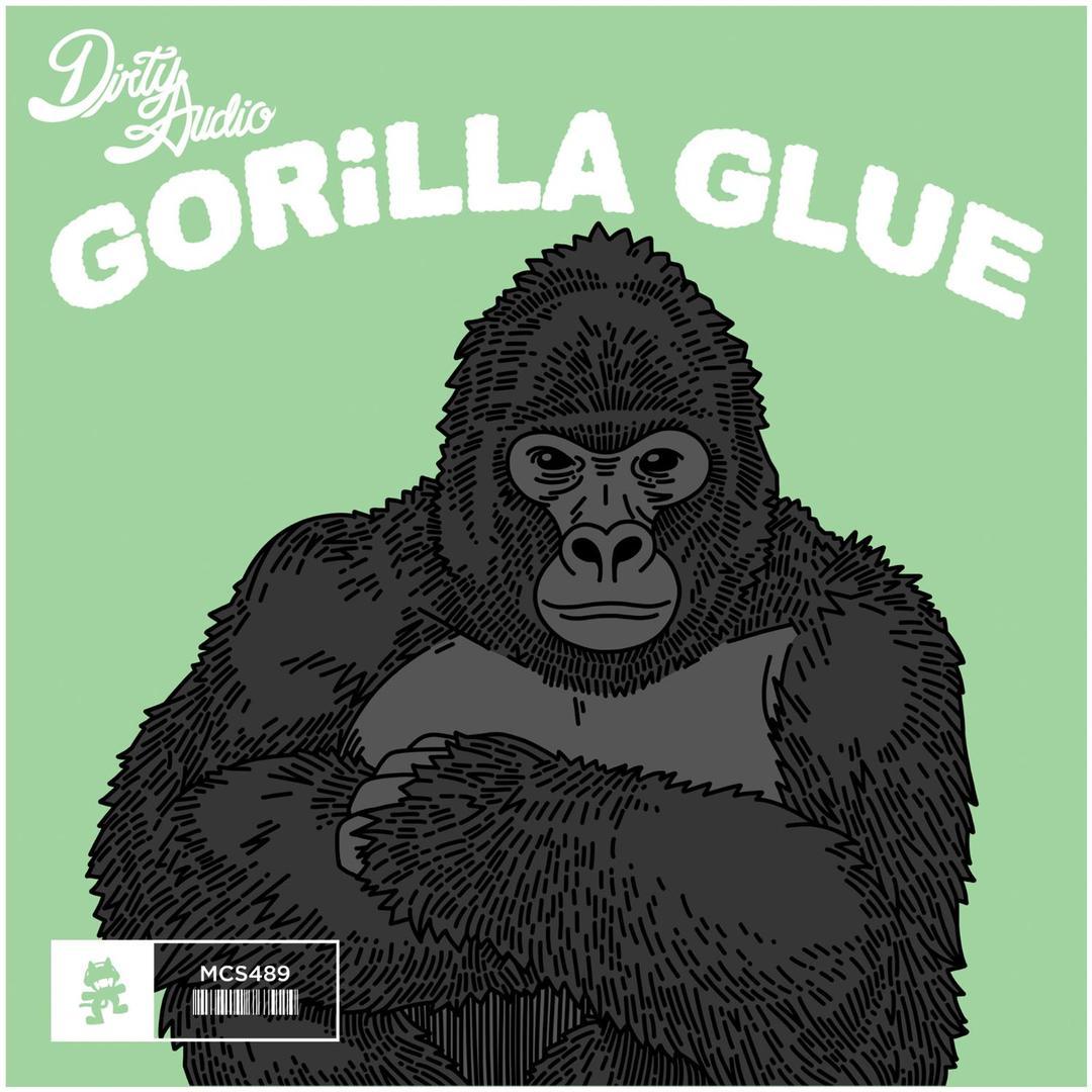 Gorilla Glue By Dirty Audio Pandora