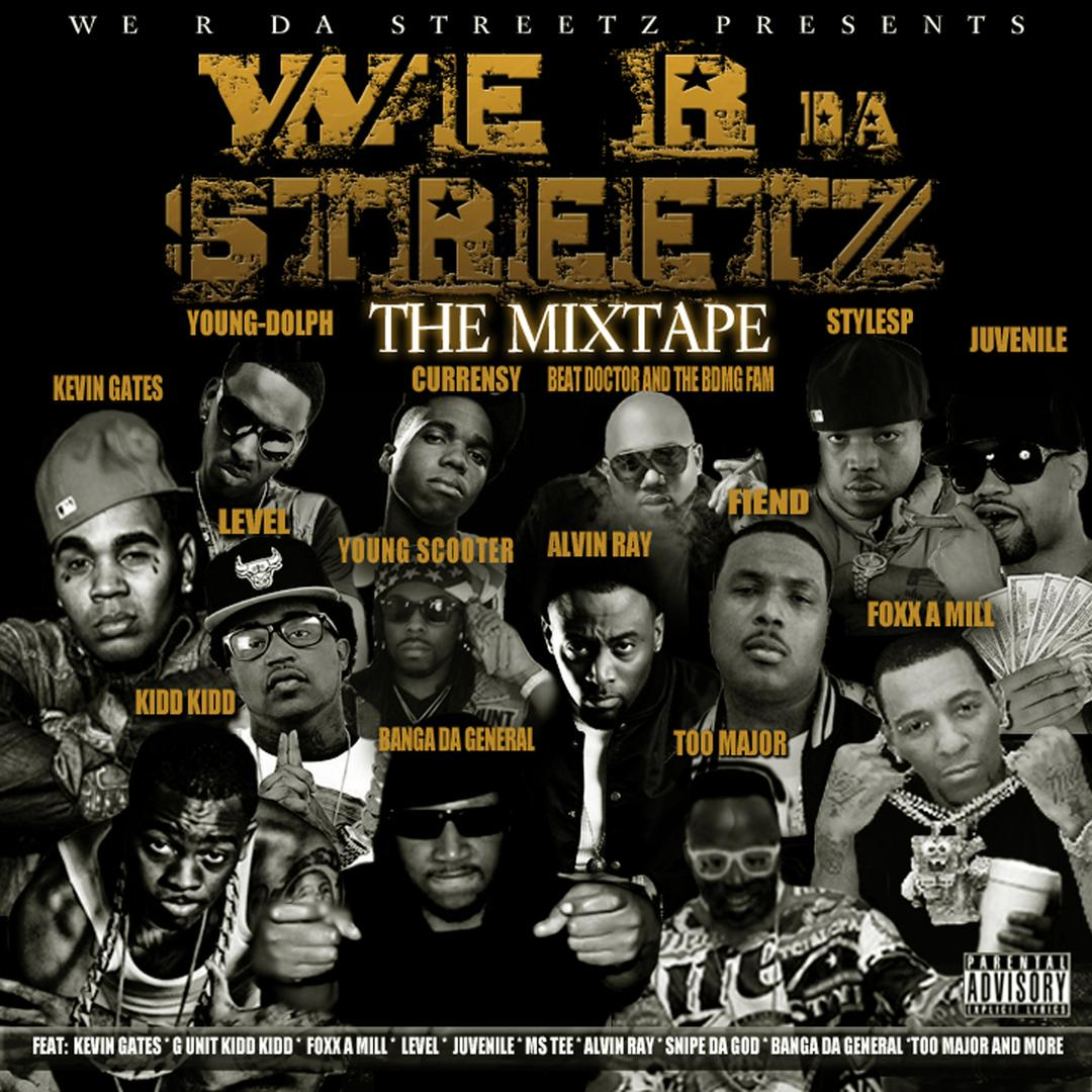 We Are Da Streetz The Mixtape by Kevin Gates - Pandora