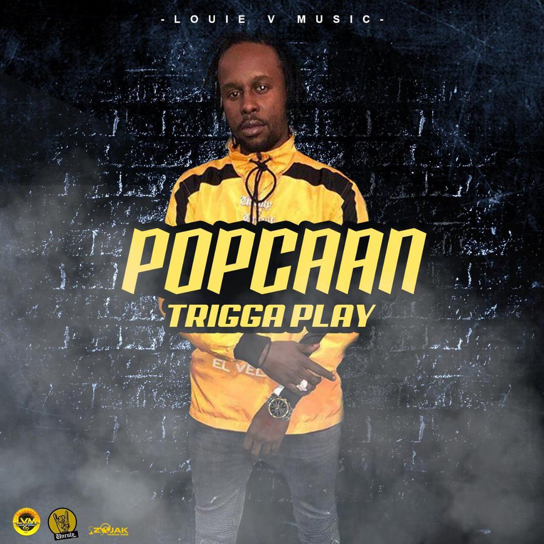 Trigga Play (Single) (Explicit) by Popcaan - Pandora