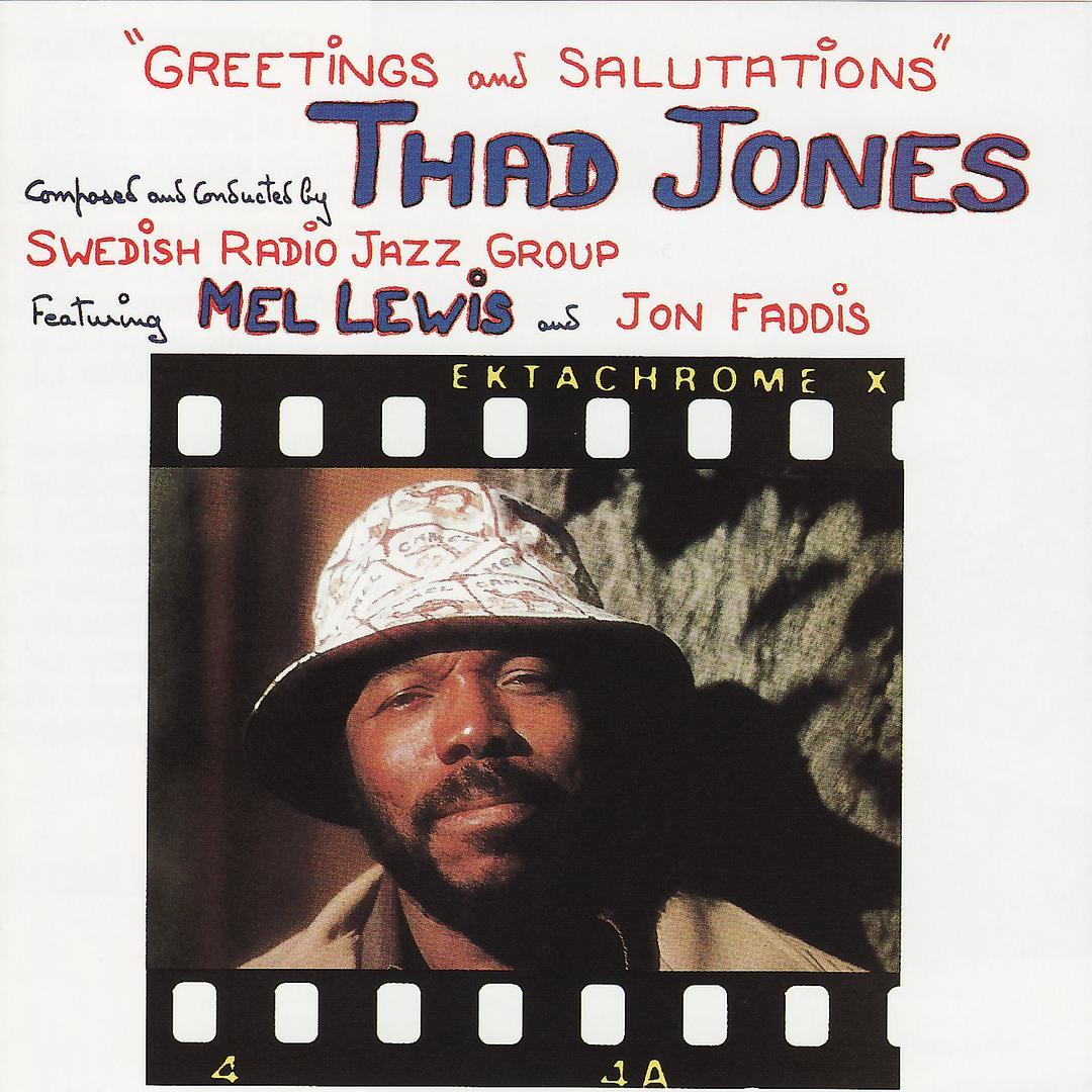 Greetings And Salutations By Thad Jones Pandora