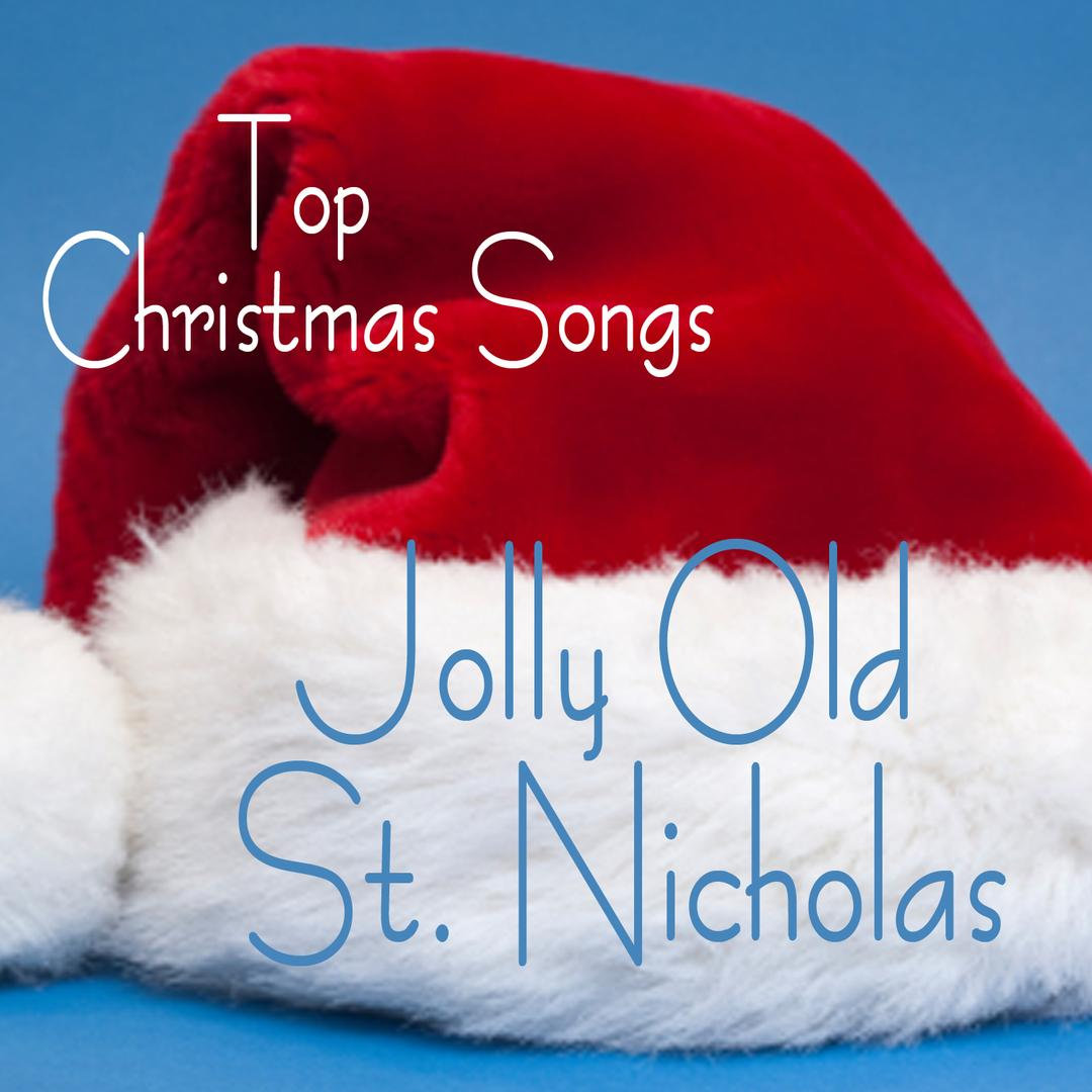 Top Christmas Songs - Jolly Old St. Nicholas by The O\'Neill Brothers ...