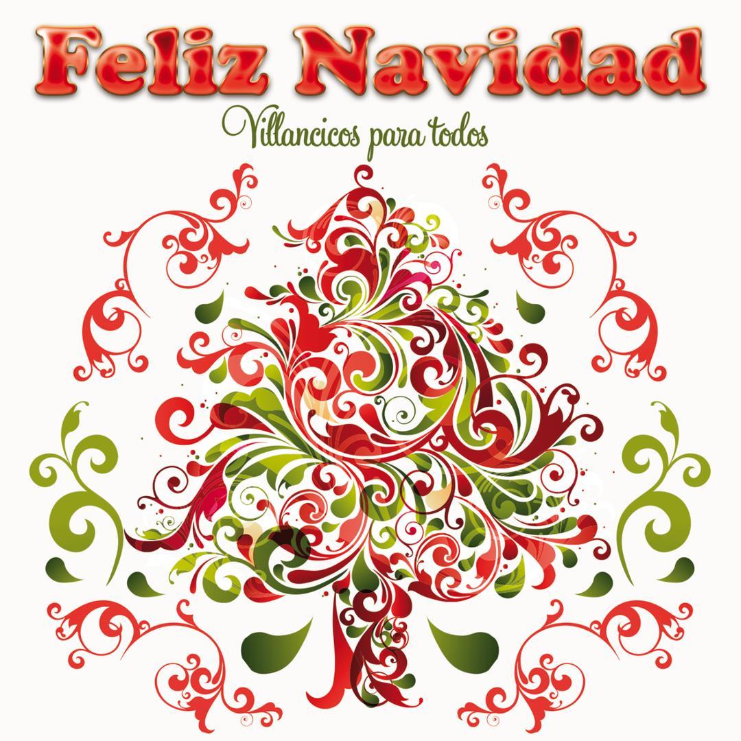 Villancico Feliz Navidad A Todos.Feliz Navidad Villancicos Para Todos By Various Artists