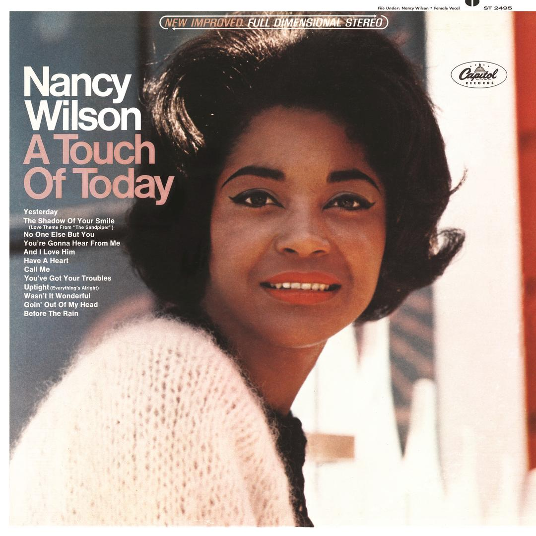 A Touch Of Today by Nancy Wilson - Pandora