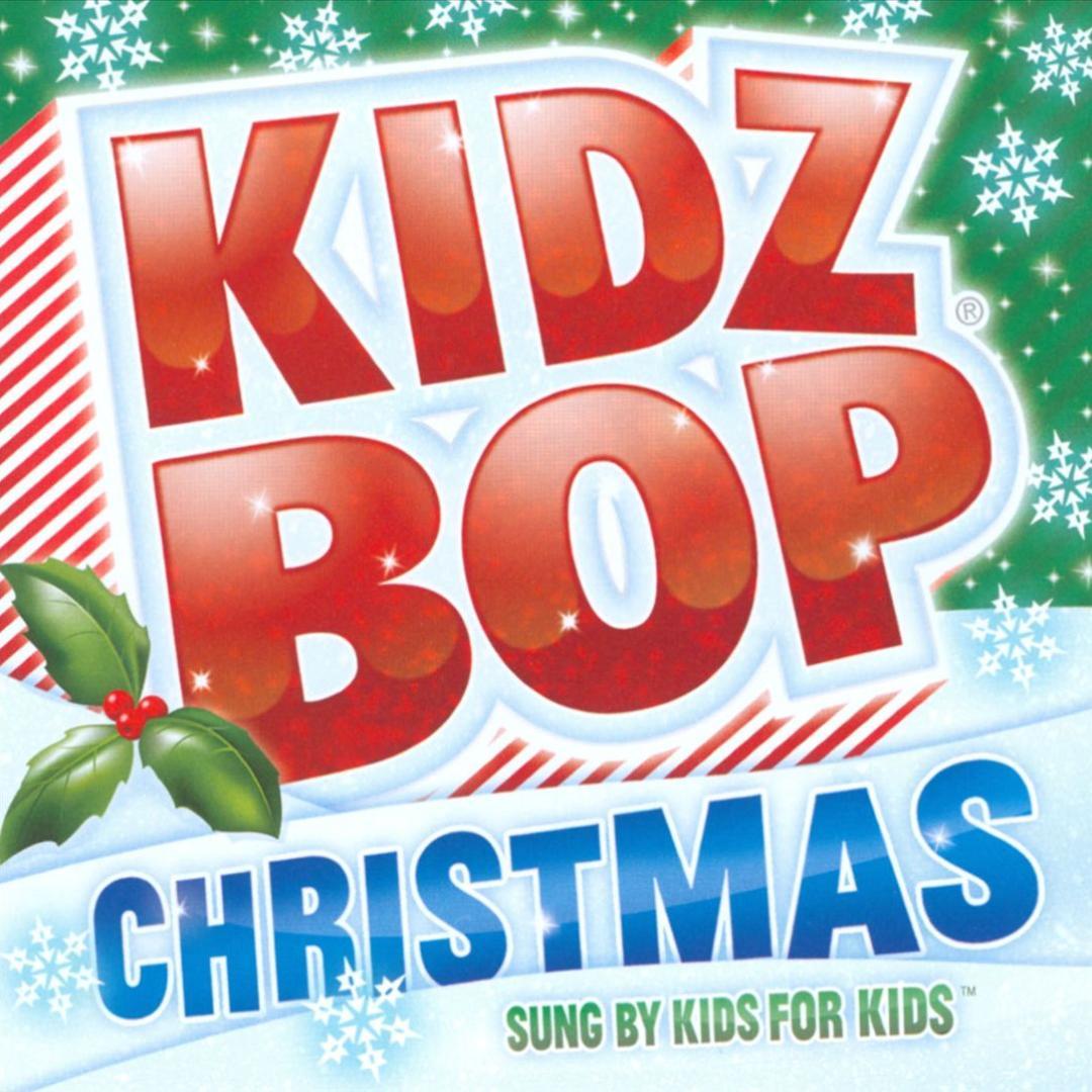 Kidz Bop Christmas by KIDZ BOP Kids (Holiday) - Pandora