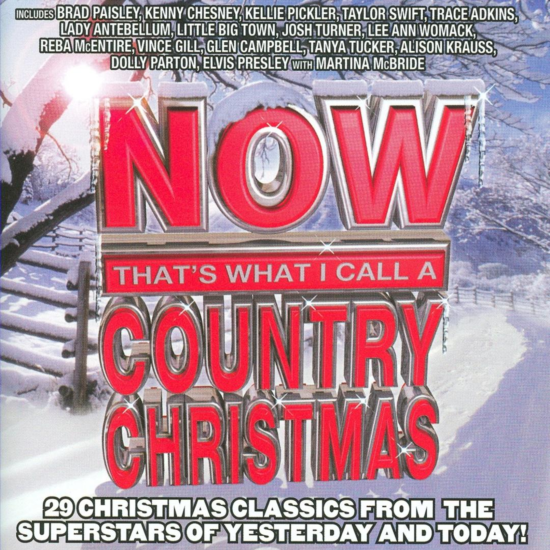 Now That\'s What I Call A Country Christmas by Various Artists - Pandora